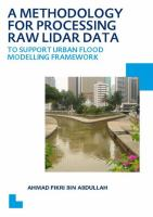 Cover image for A methodology for processing raw lidar data : to support urban flood modelling framework