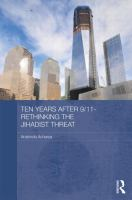 Cover image for Ten years after 9/11 : rethinking the jihadist threat