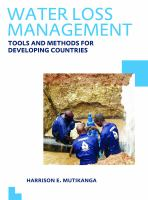 Cover image for Water loss management : tools and methods for developing countries