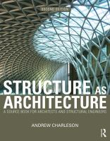 Cover image for Structure as architecture : a source book for architects and structural engineers