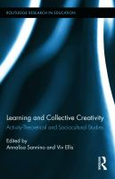 Cover image for Learning and collective creativity : activity-theoretical and sociocultural studies