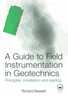 Cover image for A guide to field instrumentation in geotechnics : principles, installation, and reading
