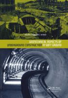 Cover image for Geotechnical aspects of underground construction in soft ground : proceedings of the 7th International Symposium on Geotechnical Aspects of Underground Construction in Soft Ground, Roma, Italy, 17-19 May, 2011