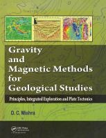 Cover image for Gravity and magnetic methods for geological studies : principles, integrated exploration and plate tectonics