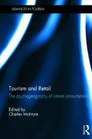 Cover image for Tourism and retail : the psychogeography of liminal consumption