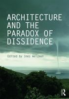 Cover image for Architecture and the paradox of dissidence