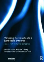 Cover image for Managing the transition to a sustainable enterprise : lessons from frontrunner companies