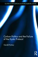 Cover image for Carbon politics and the failure of the Kyoto Protocol