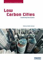 Cover image for Low carbon cities : transforming urban systems