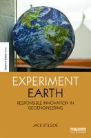 Cover image for Experiment Earth : responsible innovation in geoengineering