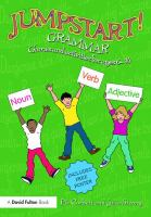 Cover image for Jumpstart! grammar : games and activities for ages 7-14