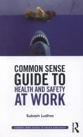 Cover image for Common sense guide to health and safety at work