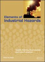 Cover image for Elements of industrial hazards : health, safety, environment and loss prevention