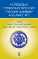 Cover image for Professional counseling excellence through leadership and advocacy