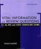 Cover image for Vital information and review questions for the NCE and state counseling exams