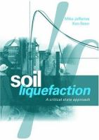 Cover image for Soil liquefaction : a critical state approach