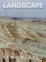 Cover image for Landscape : pattern, perception, and process