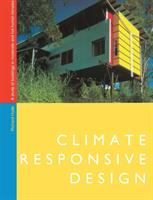 Cover image for Climate responsive design : a study of buildings in moderate and hot humid climates