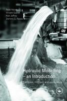 Cover image for Hydraulic modelling : an introduction ; principles, methods and applications
