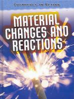Cover image for Chemicals in action : material changes and reactions
