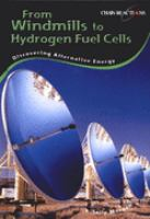 Cover image for From windmills to hydrogen fuel cells : discovering alternative energy