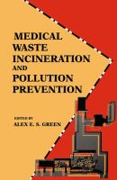 Cover image for Medical waste incineration and pollution prevention