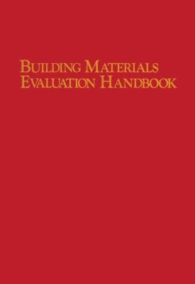 Cover image for Building materials evaluation handbook