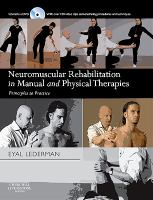 Cover image for Neuromuscular rehabilitation in manual and physical therapies principles to practice