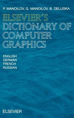 Cover image for Elsevier's dictionary of computer graphics in English, German, French, and Russian