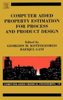 Cover image for Computer aided property estimation for process and product design : computer-aided chemical engineering