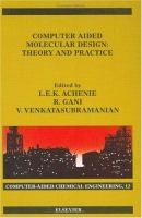Cover image for Computer aided molecular design : theory and practice