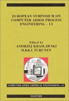 Cover image for European Symposium on Computer Aided Process Engineering - 13 : 36th European symposium of the working party on computer aided process engineering