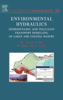 Cover image for Environment hydraulics : hydrodynamic and pollutant transport modelling of lakes and coastal waters