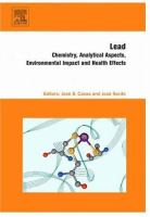 Cover image for Lead : chemistry, analytical aspects, environmental impact and health effects