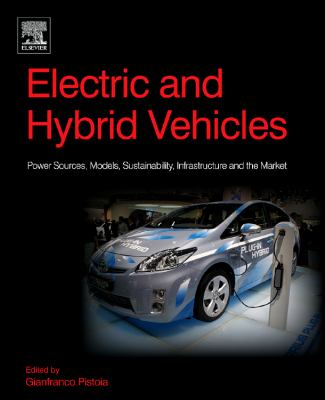 Cover image for Electric and hybrid vehicles overview : power sources, models, sustainability, infrastructure and the market