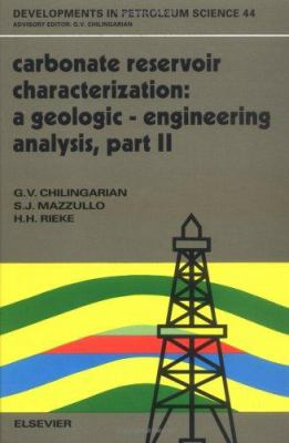 Cover image for Carbonate reservoir characterization : a geologic - engineering analysis, part II