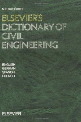 Cover image for Elsevier's dictionary of civil engineering : in four languages - English, German, Spanish, French