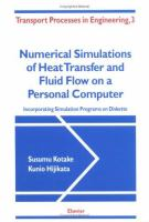 Cover image for Numerical simulations of heat transfer and fluid flow on a personal computer