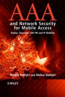 Cover image for AAA and network security for mobile access : radius, diameter, EAP, PKI, and IP mobility