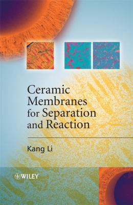 Cover image for Ceramic membranes for separation and reaction