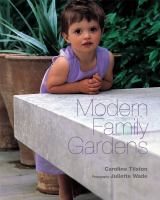 Cover image for Modern family gardens