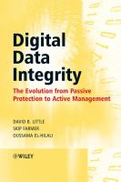 Cover image for Digital data integrity : the evolution from passive protection to active management