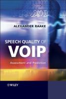 Cover image for Speech quality of VoIP : assessment and prediction