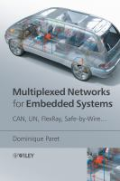 Cover image for Multiplexed networks for embedded systems : CAN, LIN, flexray, safe-by-wire...