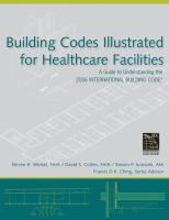 Cover image for Building codes illustrated for healthcare facilities : a guide to understanding the 2006 international building code for healthcare facilities