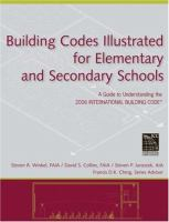 Cover image for Building codes illustrated for elementary and secondary schools : a guide to understanding the 2006 international building code for elementary and secondary schools