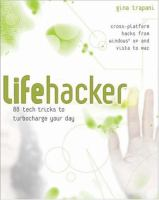 Cover image for Lifehacker : 88 tech tricks to turbocharge your day