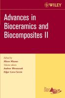 Cover image for Advances in bioceramics and biocomposites II  : a collection of papers presented at the 30th International Conference on Advanced Ceramics and Composites, Cocoa Beach, Florida , 22-27 January 2006