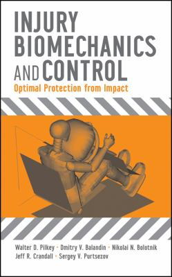 Cover image for Injury biomechanics and control : optimal protection from impact