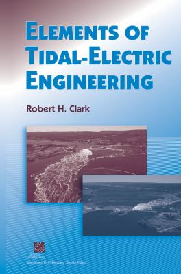 Cover image for Elements of tidal-electric engineering